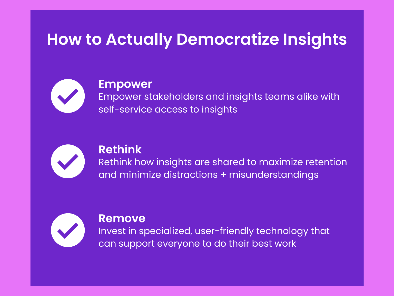 how to actually democratize insights